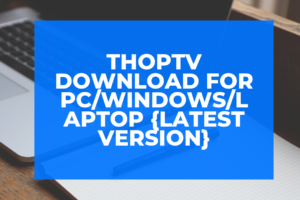 Thop TV Download