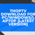Thop Tv Download for PC/Windows/Laptop {Latest Version}