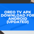 Oreo TV Apk Download for Android {Updated}